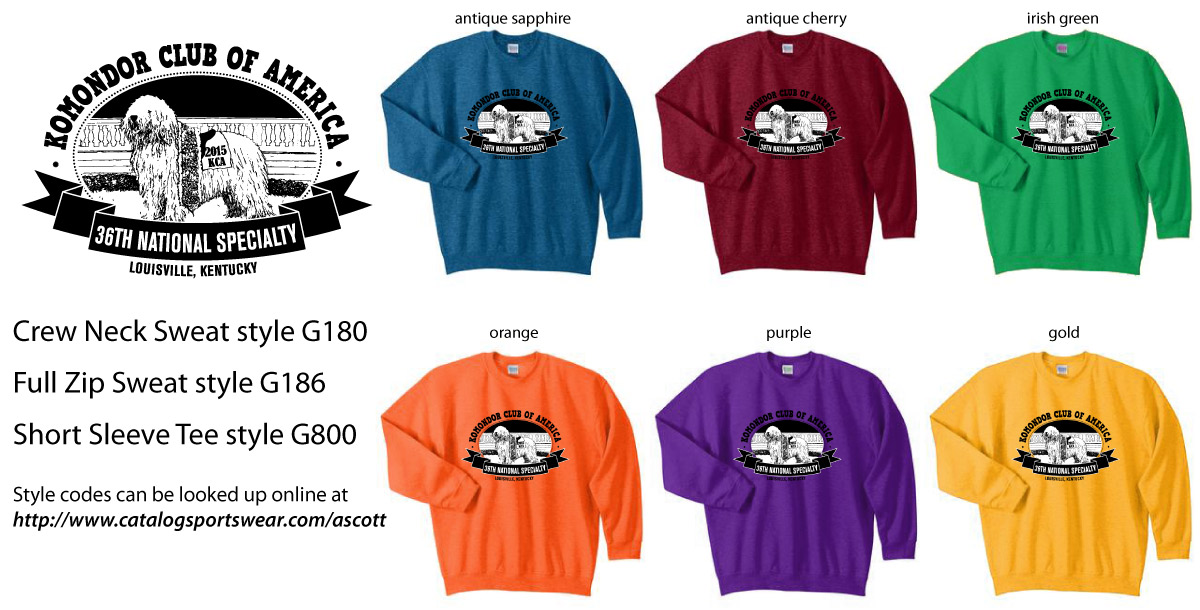 KCA's National Specialty shirts and jackets are available for sale. You may choose the color you need at www.catalogsportswear.com/ascott Item # G800 is the T-shirt (Gildan dry blend) at $15.00 each. Item # G180 is the fleece crew (Gildan heavy blend) at $25.00 each. The full-zip hood jacket (Gildan heavy blend) is item #G186 at $35 each.